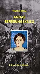 Annas Befreiungskrieg – Roman