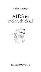 AIDS ist mein Schicksal
