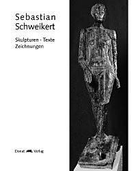 Skulpturen, Texte, Zeichnungen