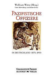 Pazifistische Offiziere in Deutschland 1871-1933