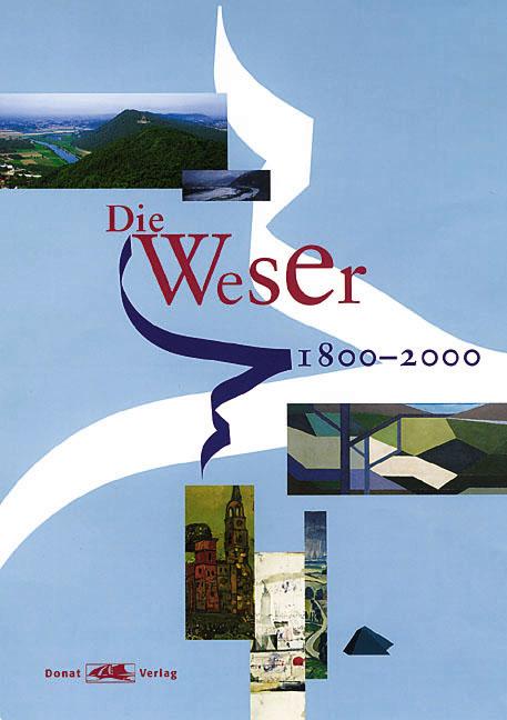 Die Weser 1800-2000