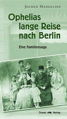 Ophelias lange Reise nach Berlin