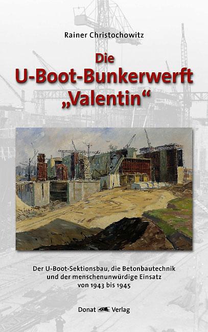 U-Boot-Bunkerwerft Valentin