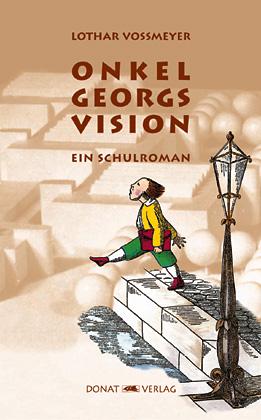 Onkel Georgs Vision