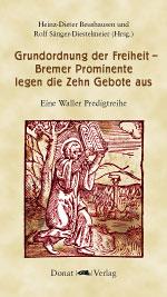 Grundordnung der Freiheit – Bremer Prominente legen die Zehn Gebote aus