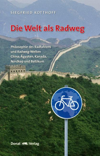 Die Welt als Radweg