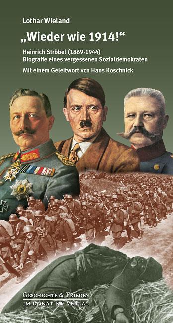 """""""Wieder wie 1914!"""""""