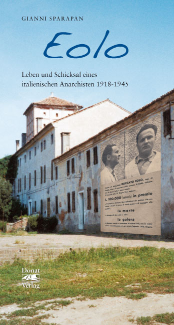 Eolo – Leben und Schicksal eines Italienischen Anarchisten 1918-1945