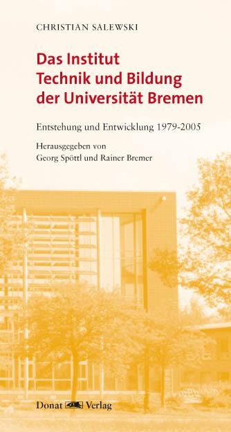 Das Institut Technik und Bildung der Universität Bremen
