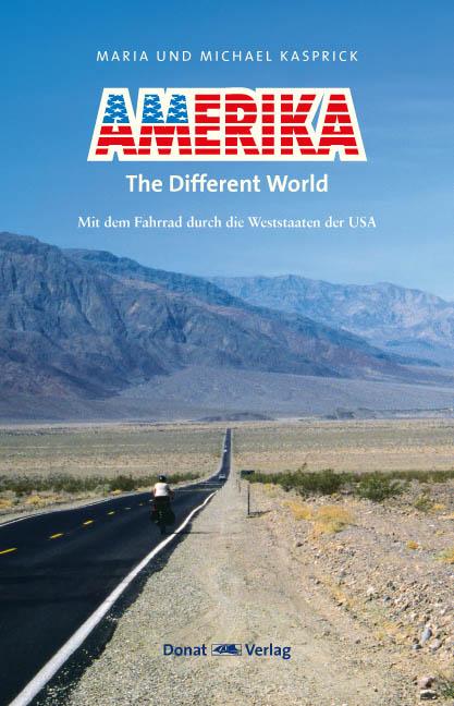 Amerika - The different World