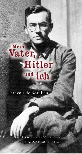 Mein Vater, Hitler und ich
