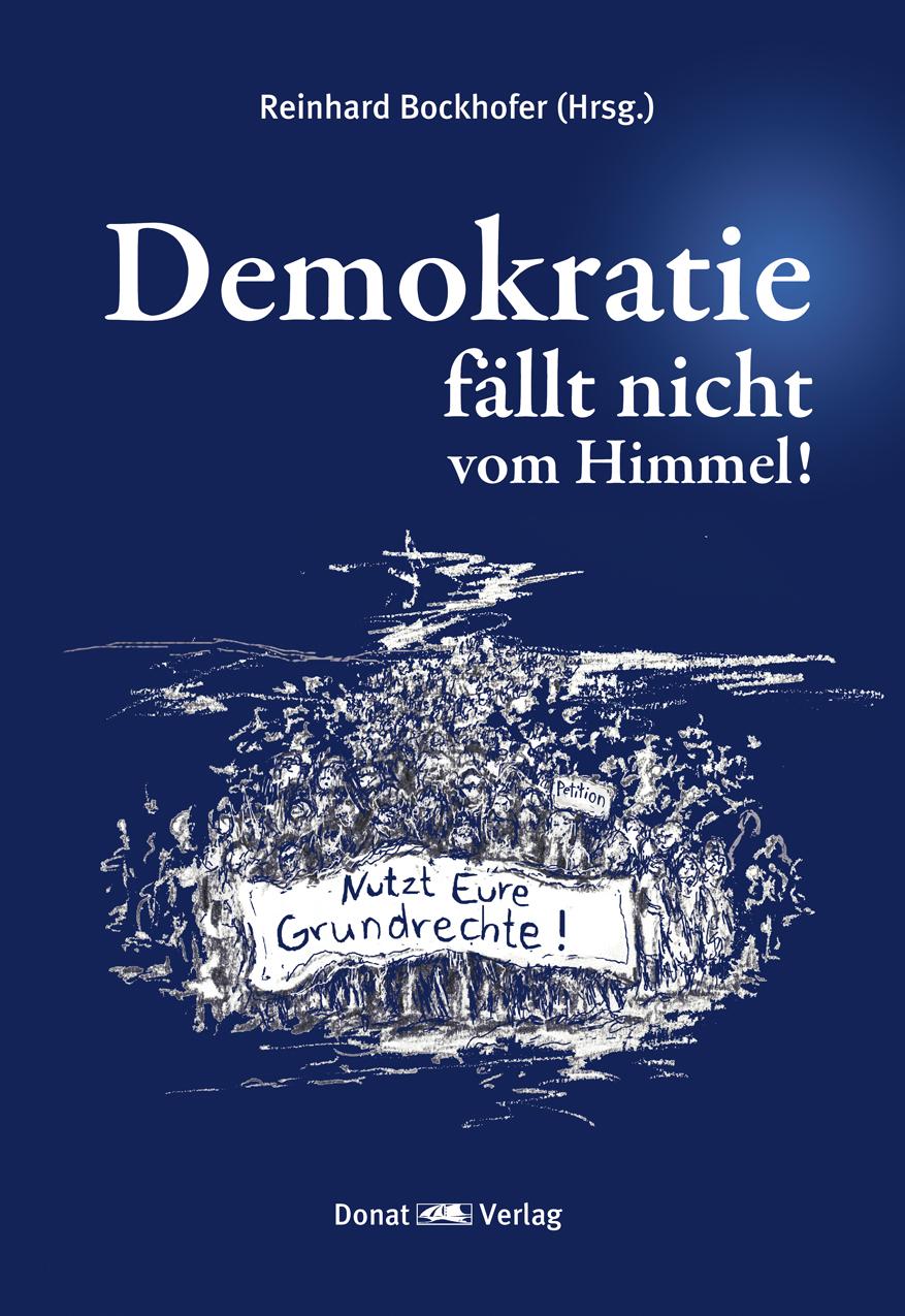 Demokratie fällt nicht vom Himmel