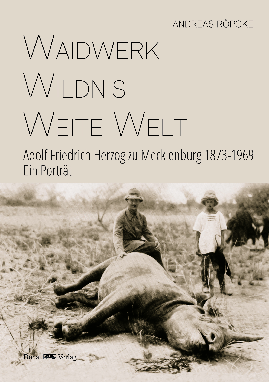 Waidwerk – Wildnis – Weite Welt